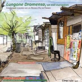 Cd vol 2: Lungone Dromensa. Chroniques sonores des Rroms d'Ile DeFrance.